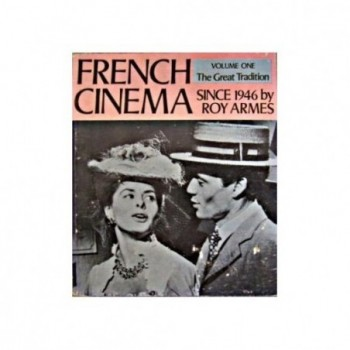 French Cinema Since 1946 -...