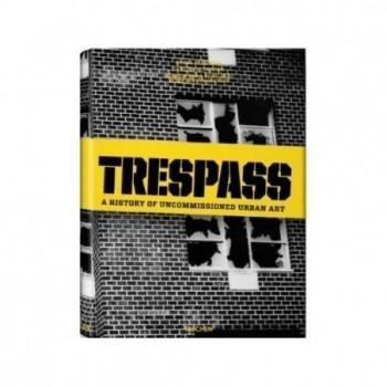 Trespass: The History of...