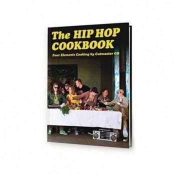 The Hip Hop Cookbook: Four...