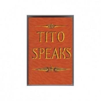 Tito Speaks - His Self...
