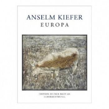 Anselm Kiefer: Europa...