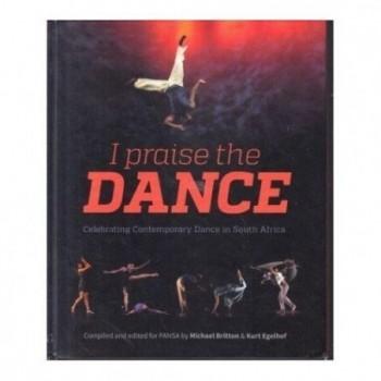 I Praise the Dance