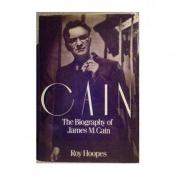 Cain: The Biography of...