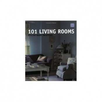 101 Living Rooms: Stylish...