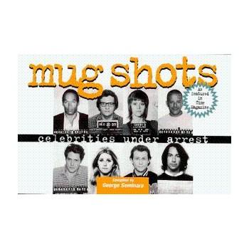 Mug Shots: Celebrities...