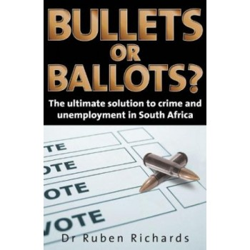 Bullets or Ballots? The...