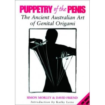 Puppetry of the Penis: The...