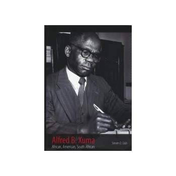 Alfred B. Xuma: African,...