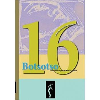 Botsotso 16: poetry, short...