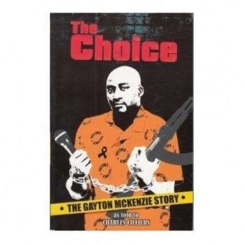 The Choice: The Gayton...
