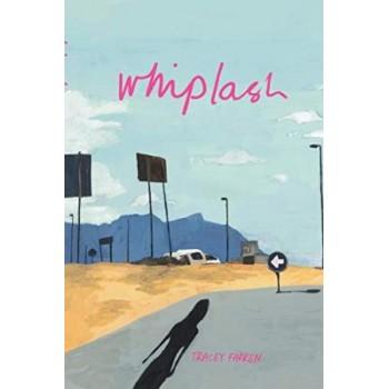Whiplash (SIGNED & DEDICATED)