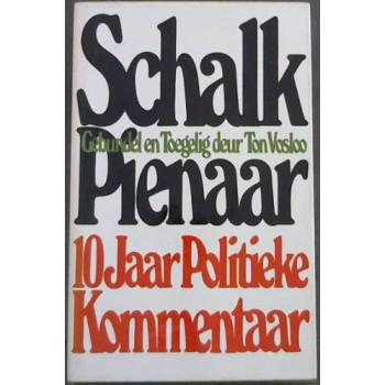 Schalk Pienaar: 10 jaar...