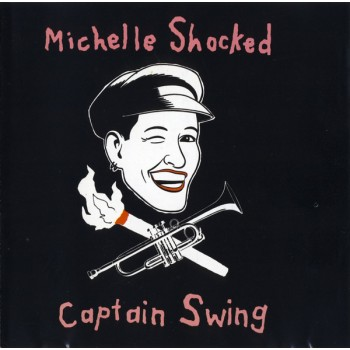 Michelle Shocked - Captain...