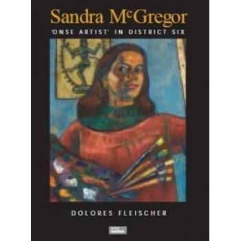 Sandra McGregor: 'Onse...