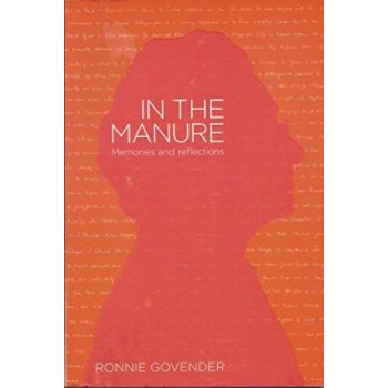 In the Manure: Memories and...