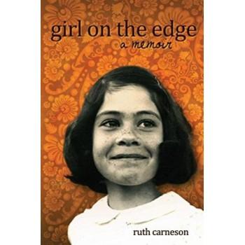 Girl on the Edge: A Memoir