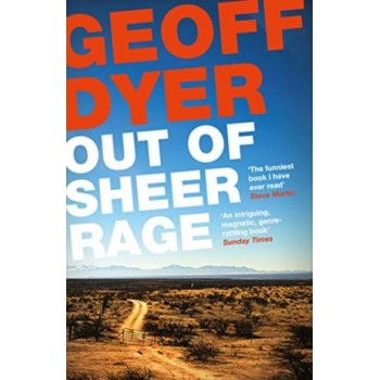 Out of Sheer Rage: In the...