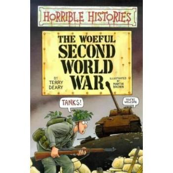 The Woeful Second World War...