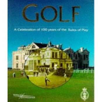 Golf: A Celebration of 100...