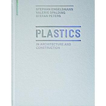 Plastics: in Architecture...