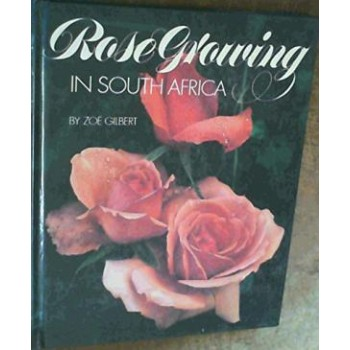 Rose Growing in South Africa