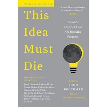 This Idea Must Die:...