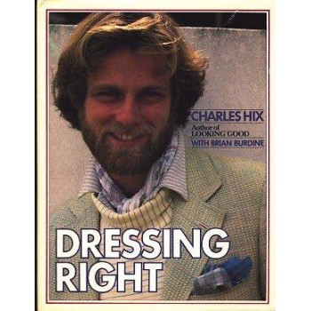 Dressing Right: A Guide for...