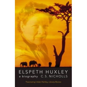 Elspeth Huxley a Biography