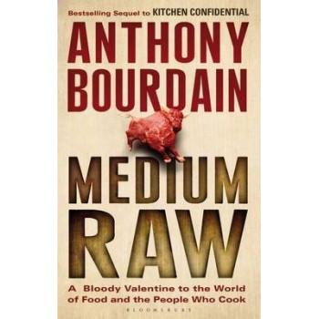Medium Raw: A Bloody...