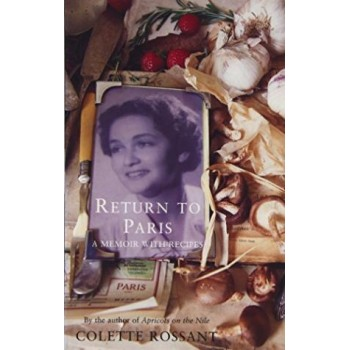 Return to Paris : A Memoir...