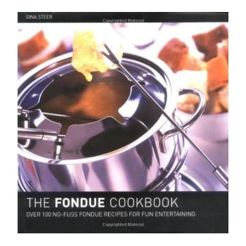 The Fondue Cook Book : 100...