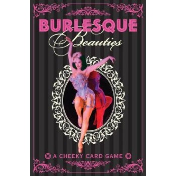 Burlesque Beauties: A...