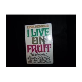 I Live on Fruit