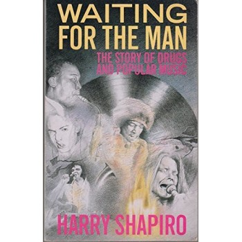 Waiting for the Man: The...