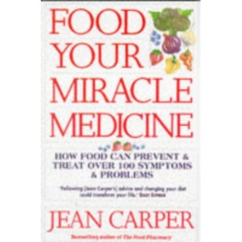 Food: Your Miracle Medicine...