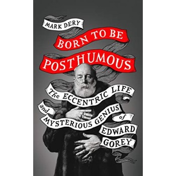 Born to be Posthumous: The...