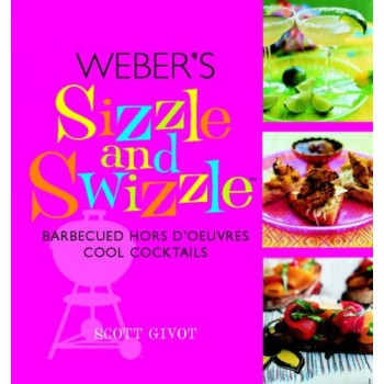 Weber's Sizzle and Swizzle...