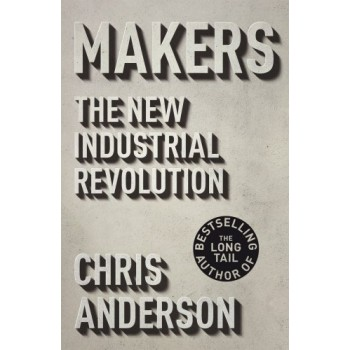 Makers: The New Industrial...