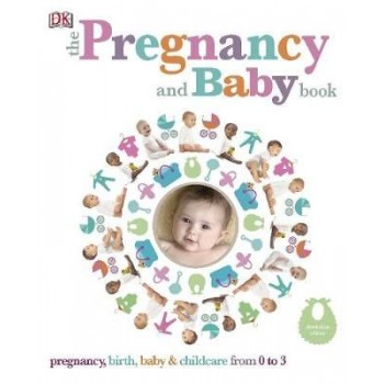 The Pregnancy and Baby Book