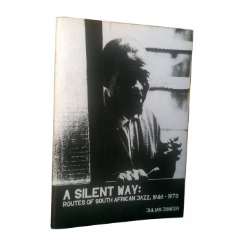 A Silent Way: Routes of...