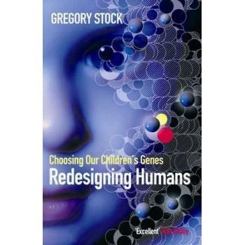 Redesigning Humans:...