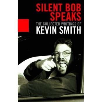 Silent Bob Speaks : The...