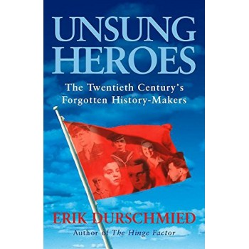 Unsung Heroes: The...