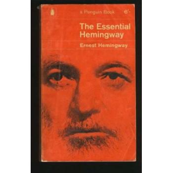 The Essential Hemingway