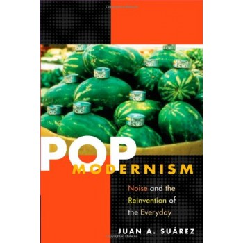 Pop Modernism: Noise and...
