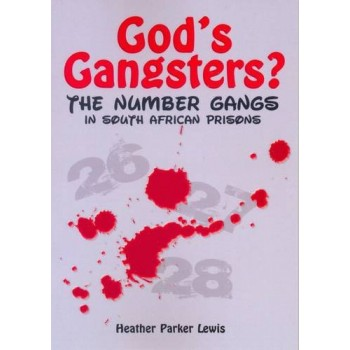 God's Gangsters?: The...