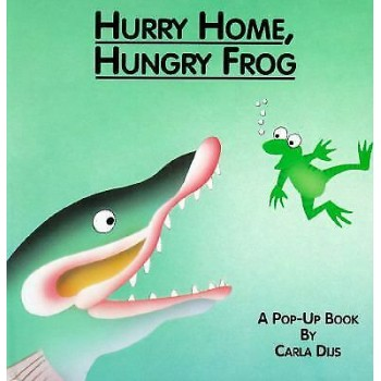 Hurry Home, Hungry Frog