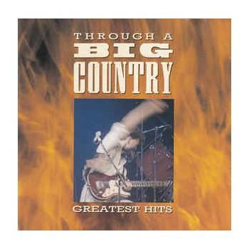 Through a Big Country -...