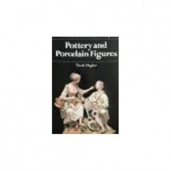 Pottery and Porcelain Figures