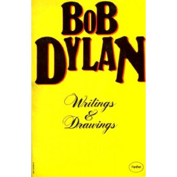 Bob Dylan Writings & Drawings